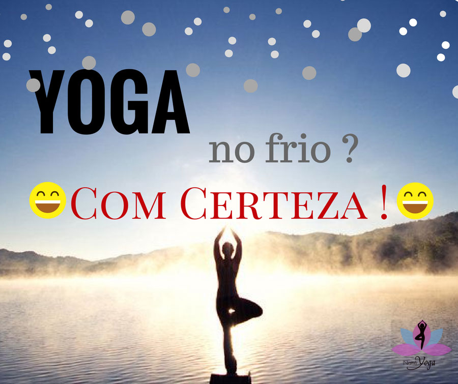 Natiê Yoga - Yoga no frio?